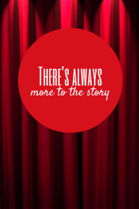 Theres-Always-More-to-the-Story[1]